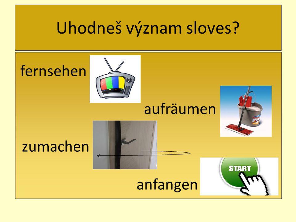 Uhodneš význam sloves? sich ausruhen anhalten zuhören sich anziehen