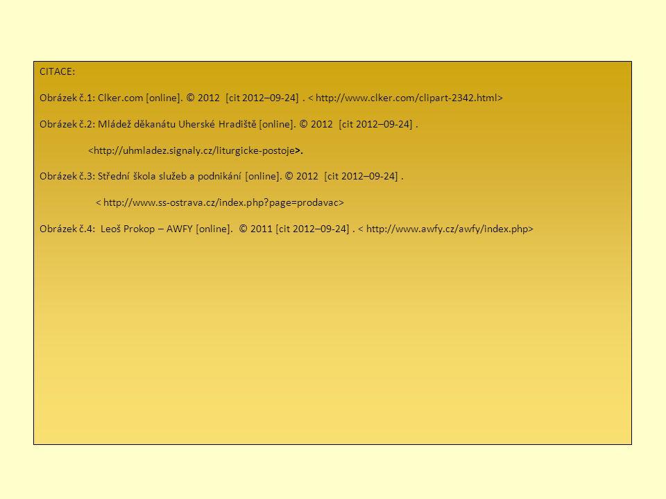 CITACE: Obrázek č.1: Clker.com [online]. © 2012 [cit 2012–09-24]. Obrázek č.2: Mládež děkanátu Uherské Hradiště [online]. © 2012 [cit 2012–09-24].. Ob