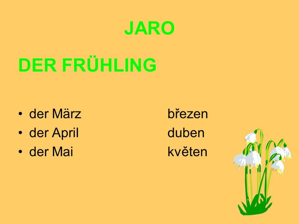 JARO DER FRÜHLING der Märzbřezen der Aprilduben der Maikvěten