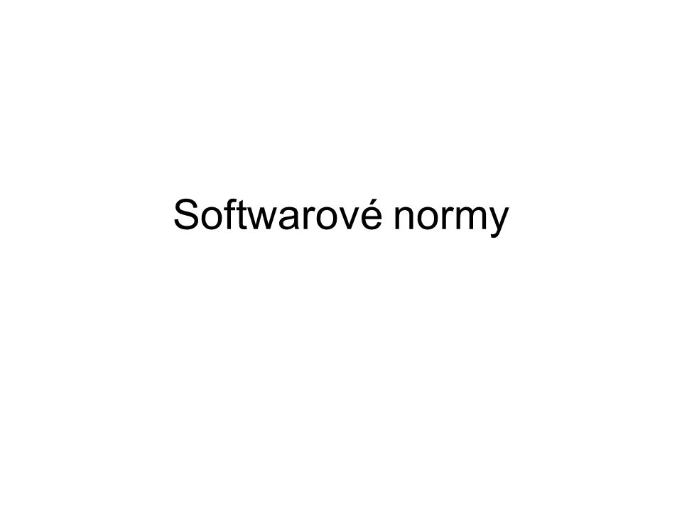 ISO normy ISO/IEC 14764:1999Information technology -- Software maintenanceISO/IEC 14764:1999 ISO/IEC TR 15271:1998Information technology -- Guide for ISO/IEC 12207 (Software Life Cycle Processes)ISO/IEC TR 15271:1998 ISO/IEC 15939:2002Software engineering -- Software measurement processISO/IEC 15939:2002 ISO/IEC TR 16326:1999Software engineering -- Guide for the application of ISO/IEC 12207 to project managementISO/IEC TR 16326:1999 ISO/IEC 18019:2004Software and system engineering -- Guidelines for the design and preparation of user documentation for application softwareISO/IEC 18019:2004