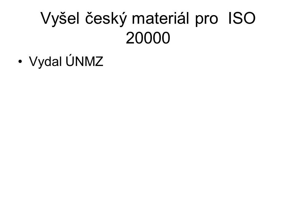 Vyšel český materiál pro ISO 20000 Vydal ÚNMZ