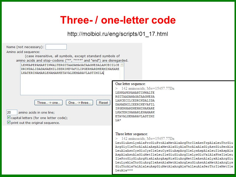 Three- / one-letter code http://molbiol.ru/eng/scripts/01_17.html