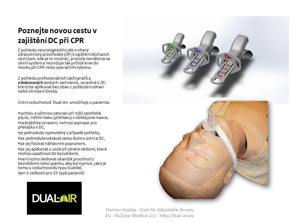 Poznejte novou cestu v zajištění DC při CPR Z pohledu neurologického jde o vítaný zdravotnický prostředek (ZP) k zajištění dýchacích cest (tam, kde je