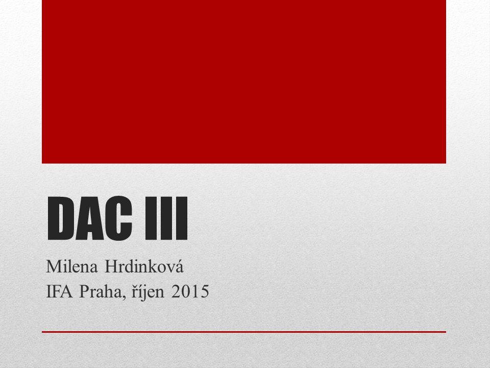 DAC III Milena Hrdinková IFA Praha, říjen 2015