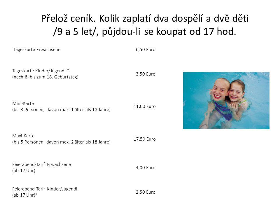 Tageskarte Erwachsene 6,50 Euro Tageskarte Kinder/Jugendl.* (nach 6.