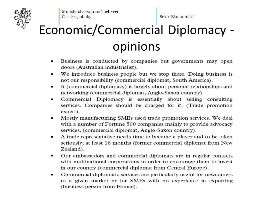 Ministerstvo zahraničních věcí České republiky Sekce Ekonomická Economic/Commercial Diplomacy - opinions 12