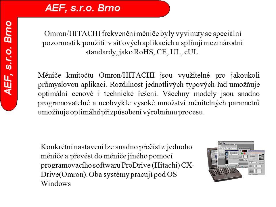 Omron/HITACHI frekvenční měniče byly vyvinuty se speciální pozorností k použití v síťových aplikacích a splňují mezinárodní standardy, jako RoHS, CE,