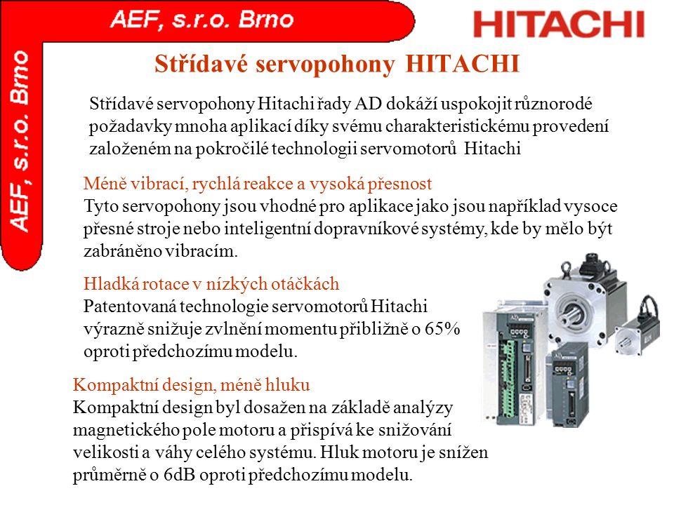 Střídavé servopohony Hitachi řady AD dokáží uspokojit různorodé požadavky mnoha aplikací díky svému charakteristickému provedení založeném na pokročil