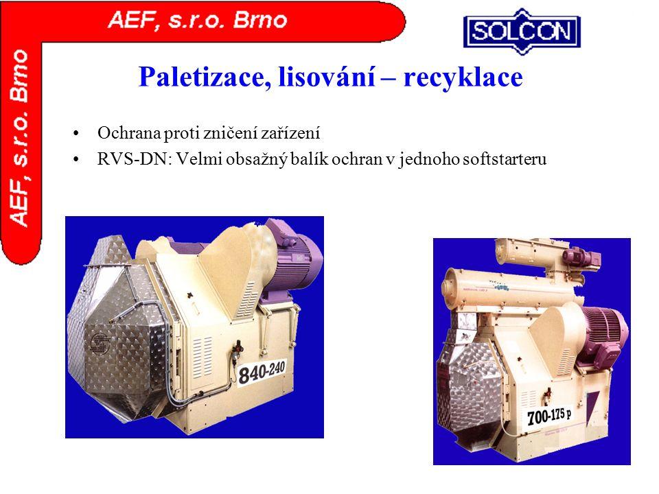 Paletizace, lisování – recyklace Ochrana proti zničení zařízení RVS-DN: Velmi obsažný balík ochran v jednoho softstarteru