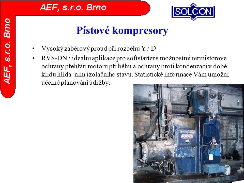 Pístové kompresory Vysoký záběrový proud při rozběhu Y / D RVS-DN : ideální aplikace pro softstarter s možnostmi termistorové ochrany přehřátí motoru