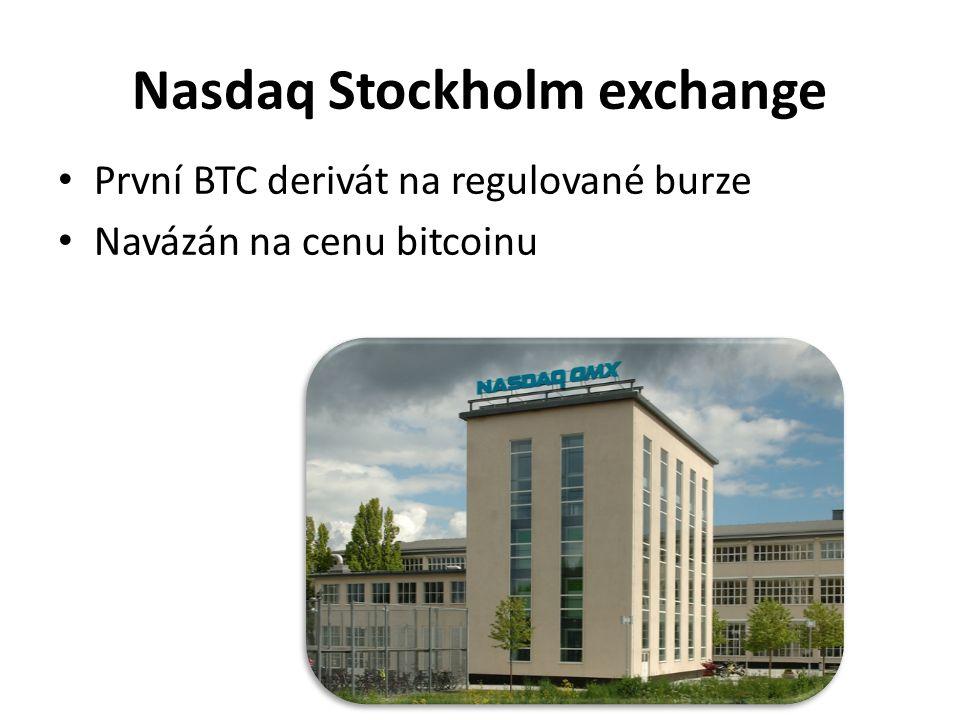 Nasdaq Stockholm exchange První BTC derivát na regulované burze Navázán na cenu bitcoinu