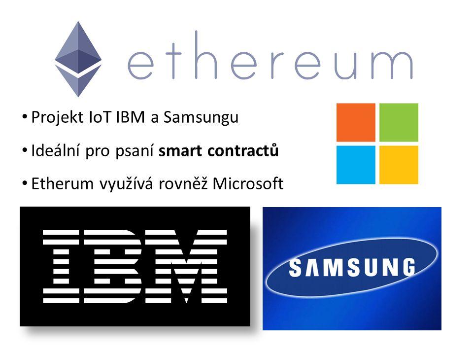 Projekt IoT IBM a Samsungu Ideální pro psaní smart contractů Etherum využívá rovněž Microsoft