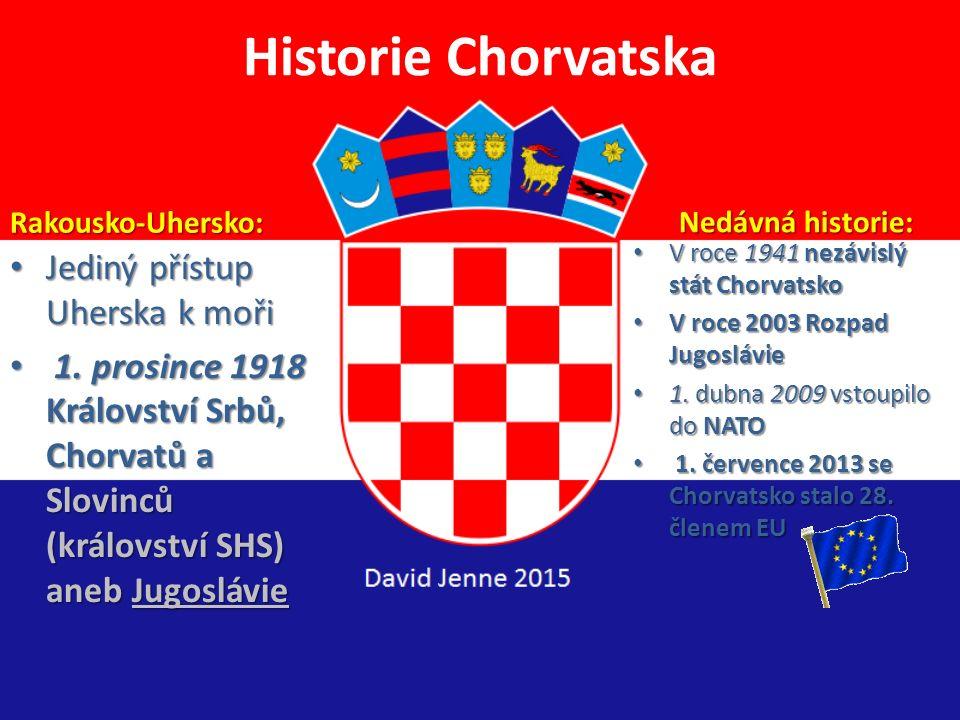 Historie Chorvatska Před naším letopočtem: ilyrské kmeny 1-10. století: Římané -> provincie Illyricum na Balkáně Usazování Slovanů, vznik chorvatského