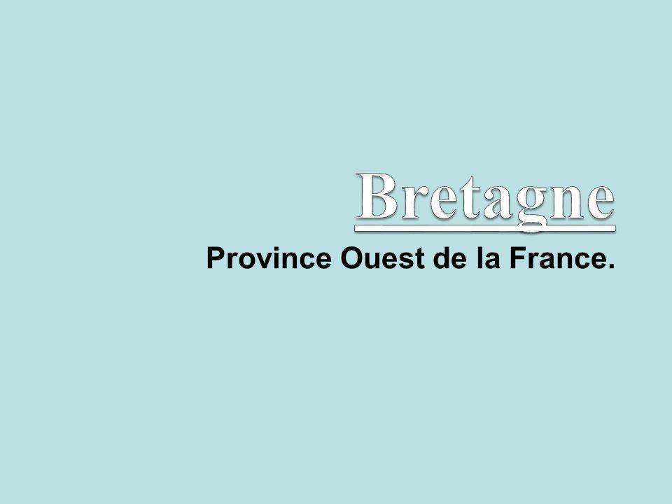 Province Ouest de la France.