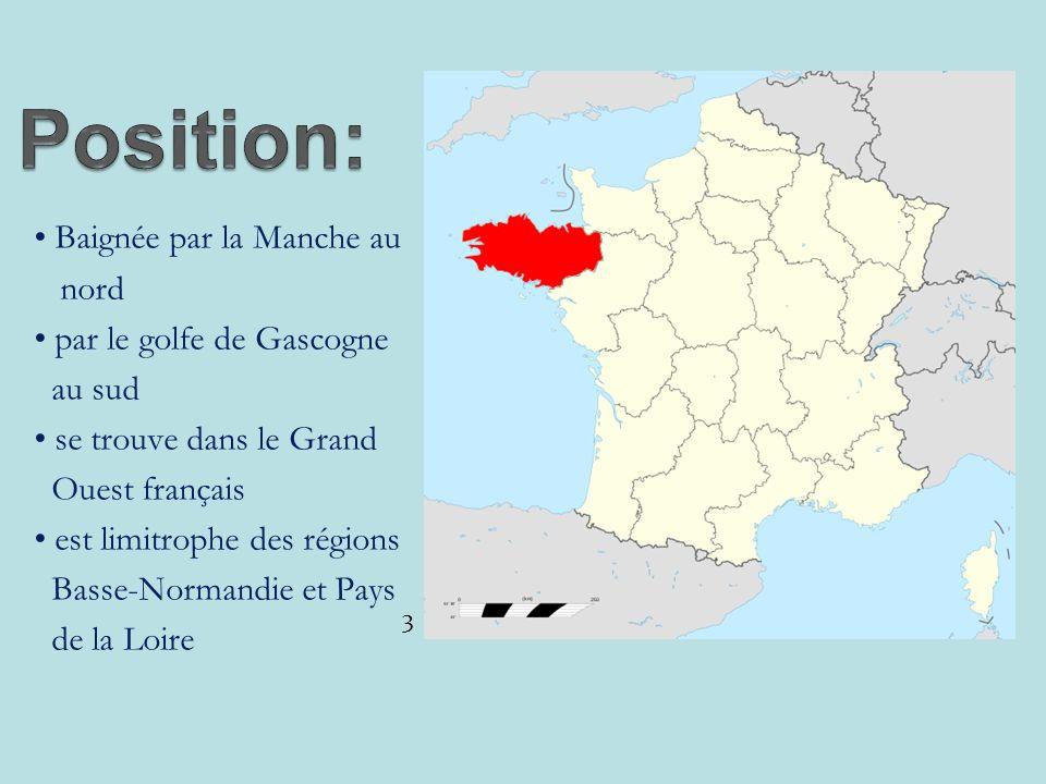 Baignée par la Manche au nord par le golfe de Gascogne au sud se trouve dans le Grand Ouest français est limitrophe des régions Basse-Normandie et Pays de la Loire 3
