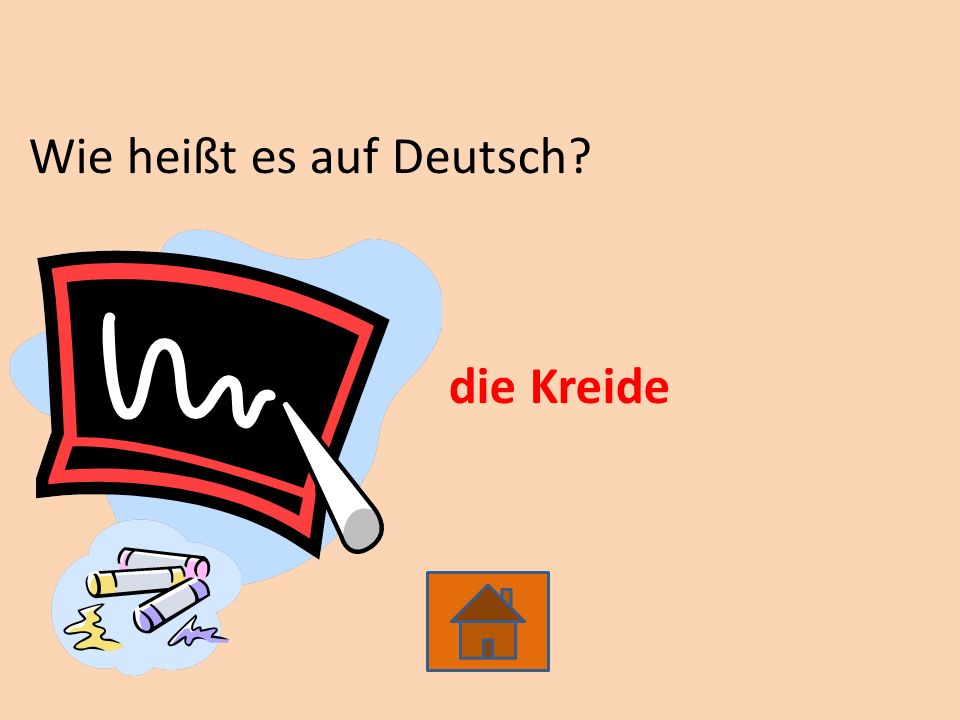 Wie heißt es auf Deutsch? die Kreide