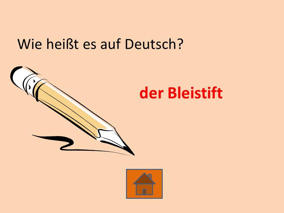 Wie heißt es auf Deutsch? der Bleistift