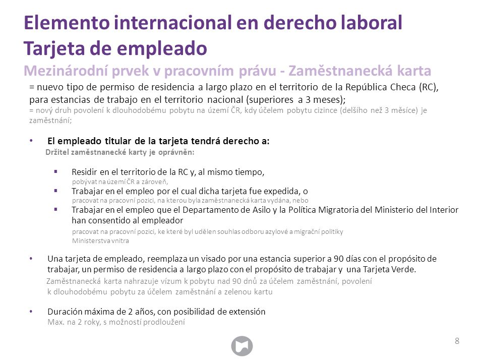 Elemento internacional en derecho laboral Tarjeta de empleado Mezinárodní prvek v pracovním právu - Zaměstnanecká karta = nuevo tipo de permiso de res