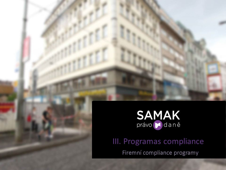 III. Programas compliance Firemní compliance programy