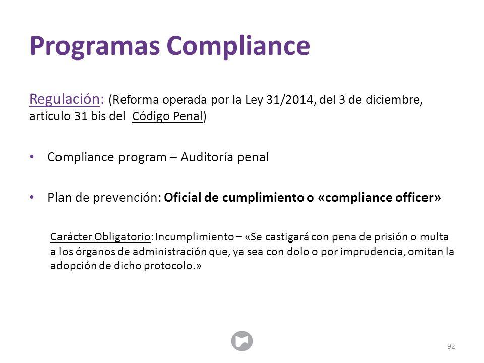 Programas Compliance Regulación: (Reforma operada por la Ley 31/2014, del 3 de diciembre, artículo 31 bis del Código Penal) Compliance program – Audit
