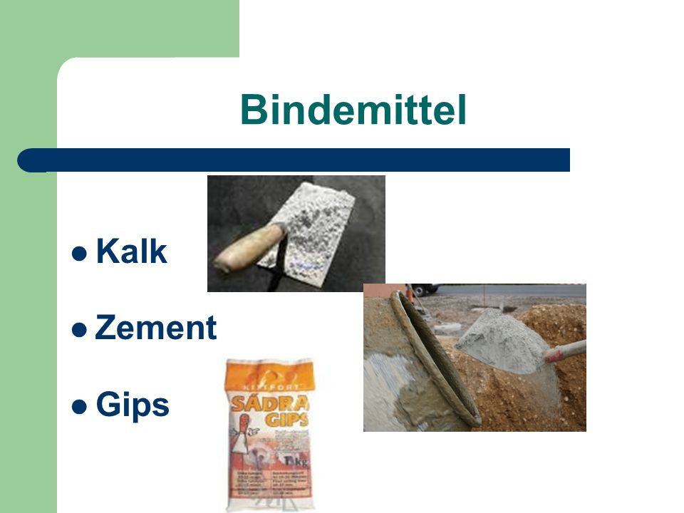 Bindemittel Kalk Zement Gips