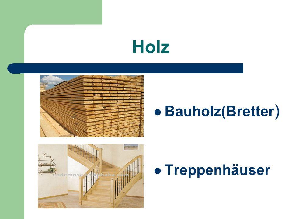 Holz Bauholz(Bretter ) Treppenhäuser
