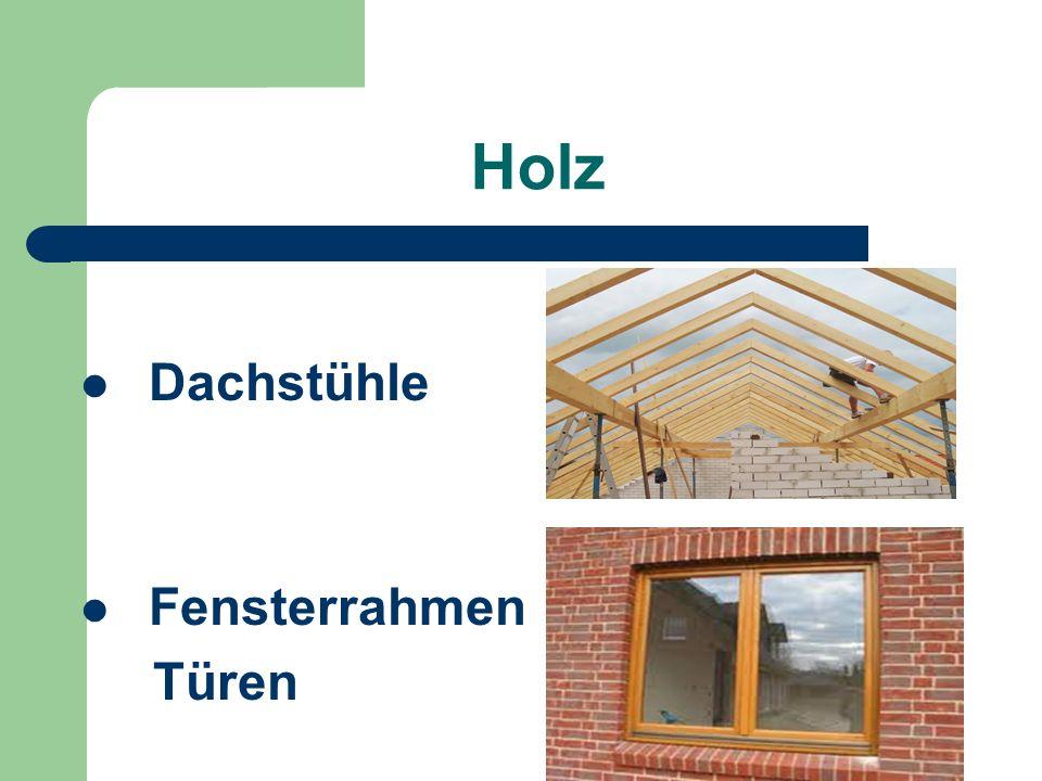 Holz Dachstühle Fensterrahmen Türen
