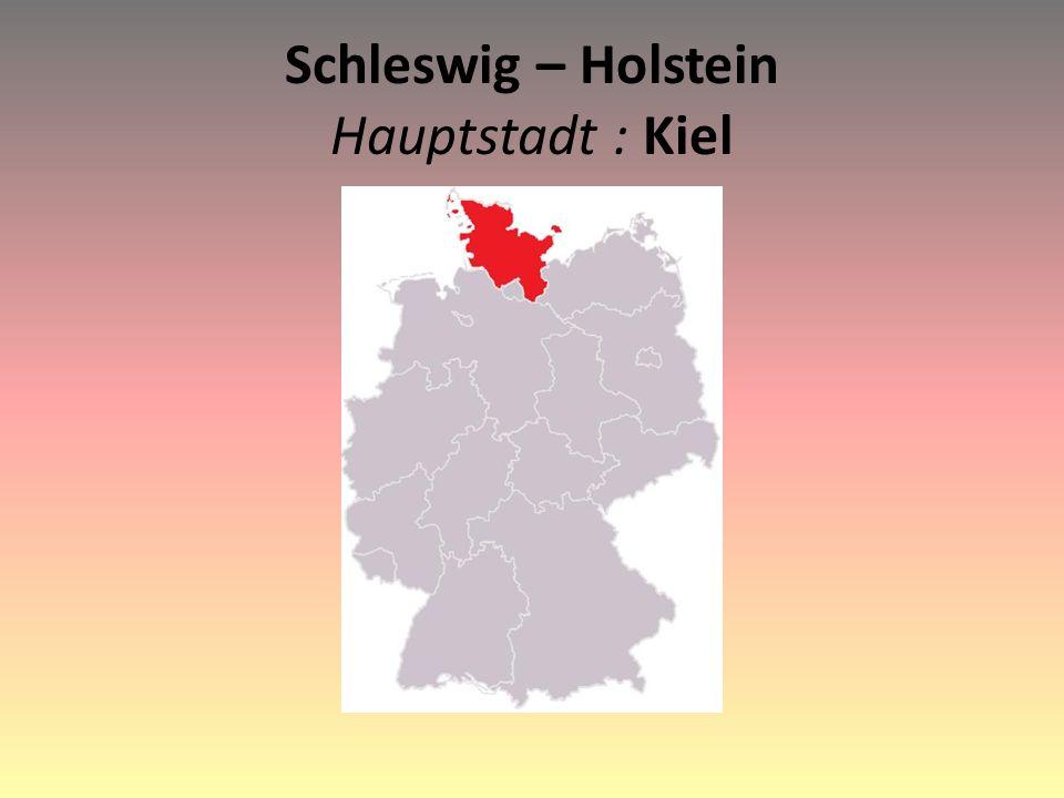Schleswig – Holstein Hauptstadt : Kiel