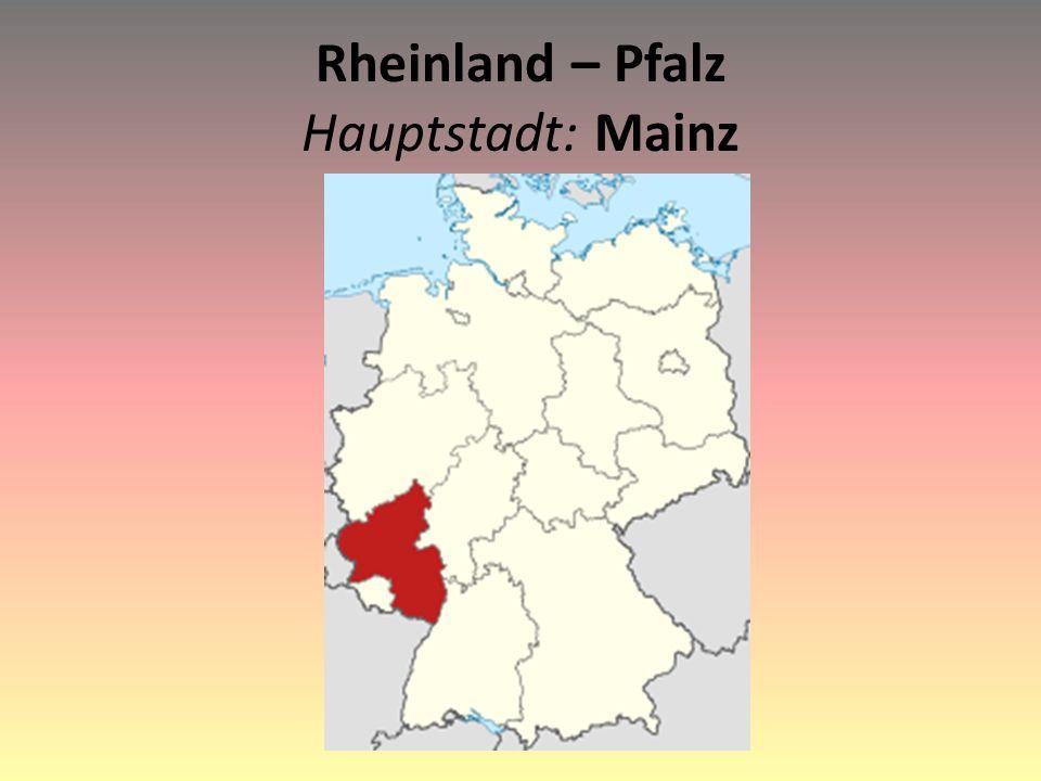 Rheinland – Pfalz Hauptstadt: Mainz