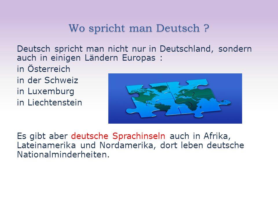 Wo spricht man Deutsch .