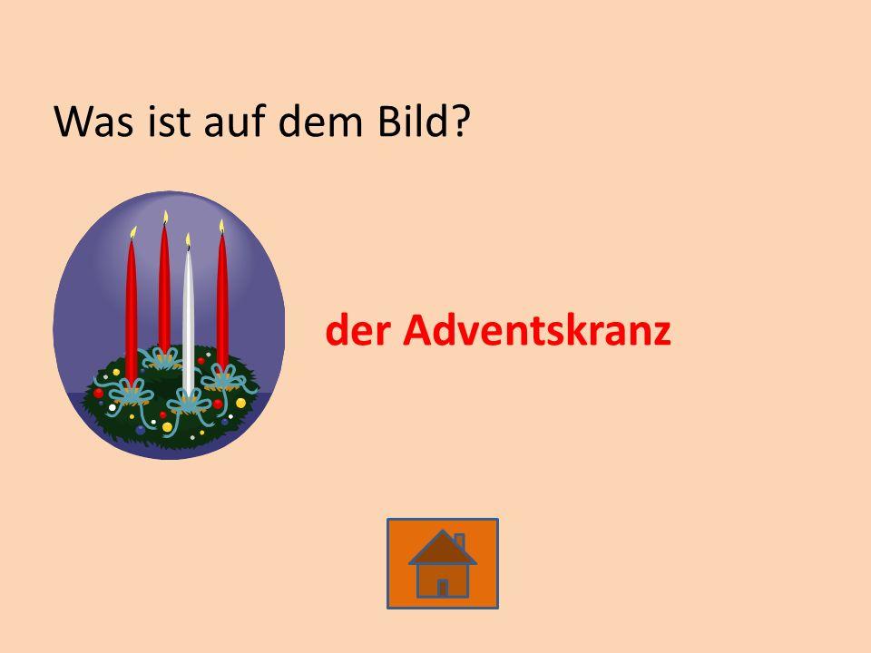 Was ist auf dem Bild der Adventskranz