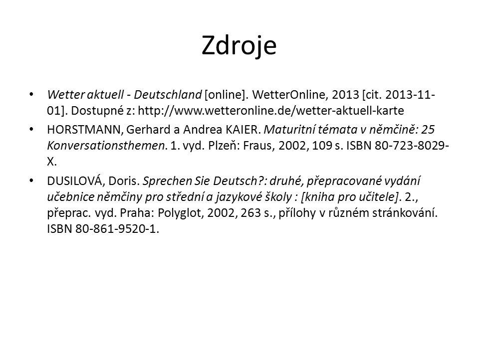 Zdroje Wetter aktuell - Deutschland [online]. WetterOnline, 2013 [cit.