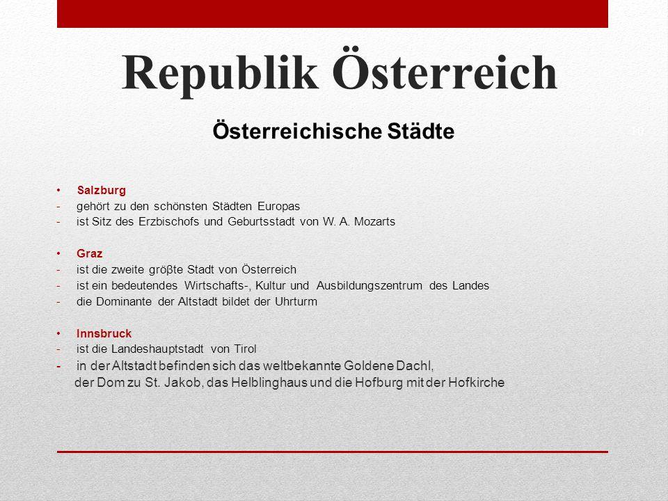 Seznam použitých zdrojů: Obrázek:mapa Rakouska – obrysová – Jana Kerumová Republik Österreich