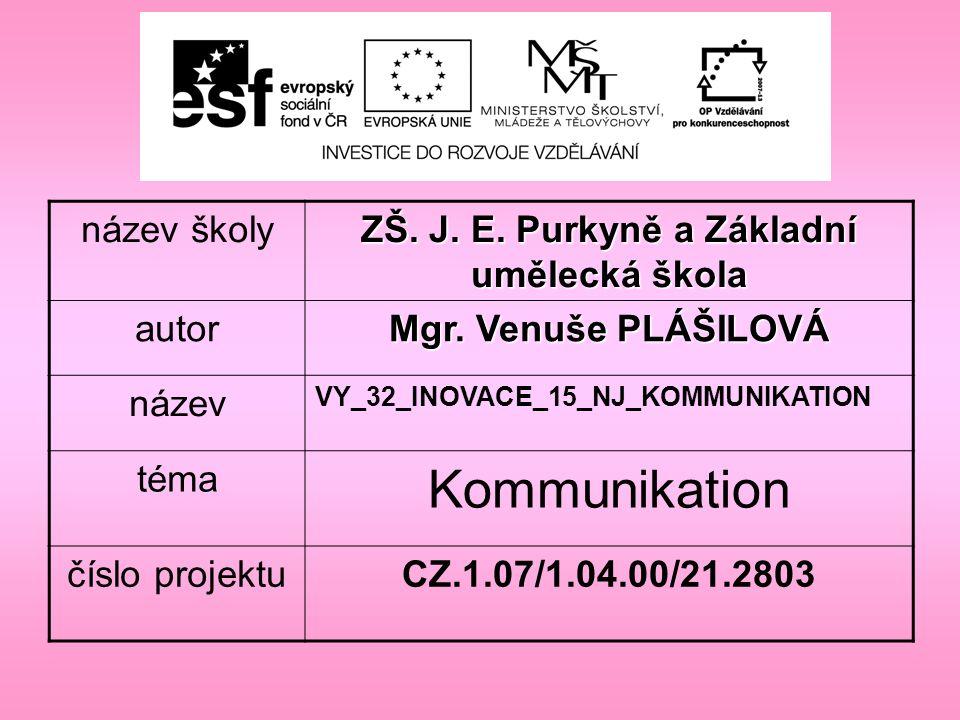 název školy ZŠ. J. E. Purkyně a Základní umělecká škola autor Mgr.