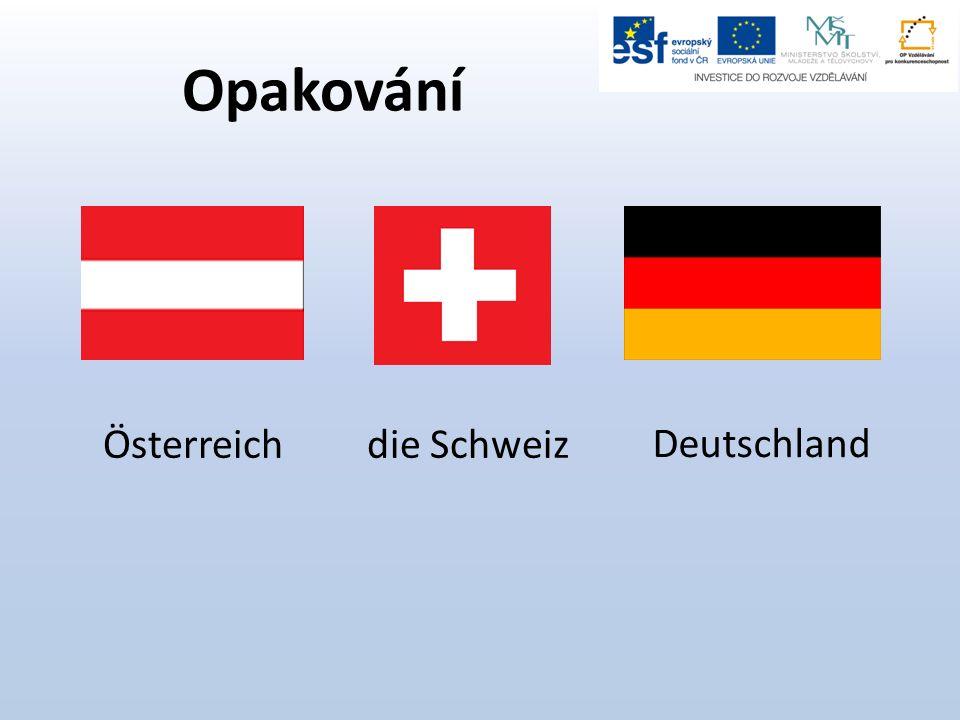 Opakování Österreichdie Schweiz Deutschland