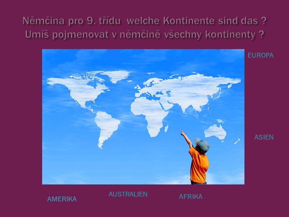 AMERIKA AUSTRALIEN ASIEN AFRIKA EUROPA