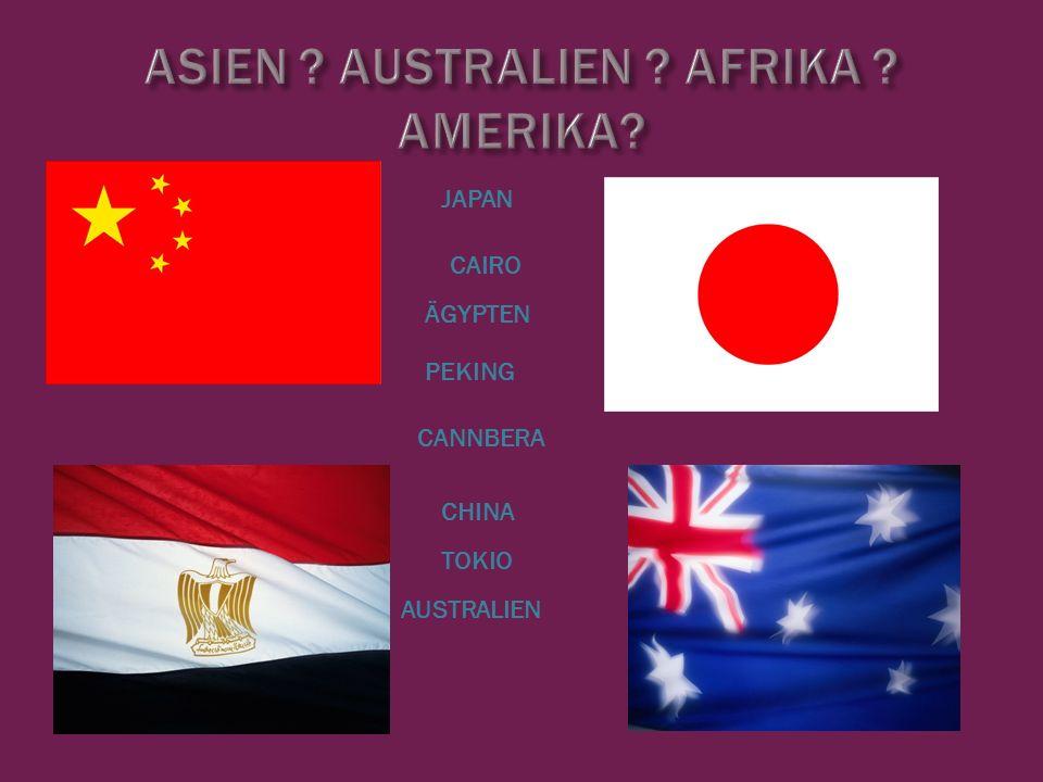 CHINA JAPAN PEKING TOKIO ÄGYPTEN AUSTRALIEN CAIRO CANNBERA