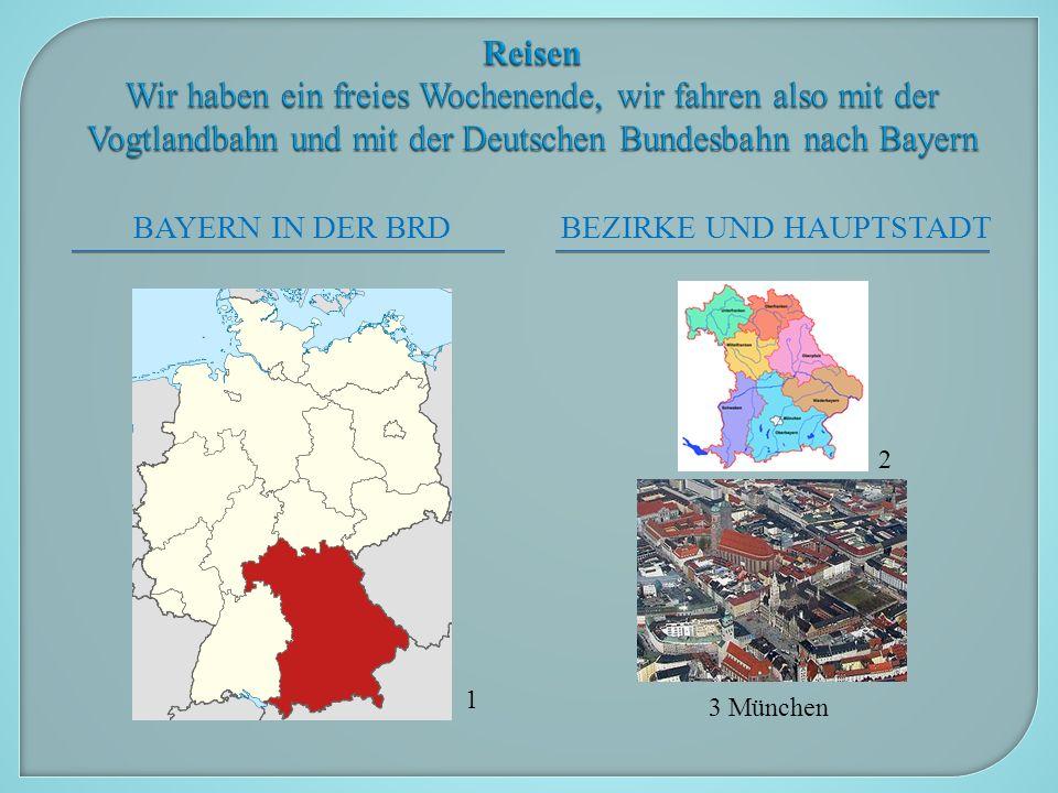 ― das größte Bundesland in der BRD ― unser Nachbarland ― bietet viel an, schauen Sie in die Karte, ergänzen Sie:  Gebirge  Flüsse  Seen  Schlösser  Burgen  Städte  Museen