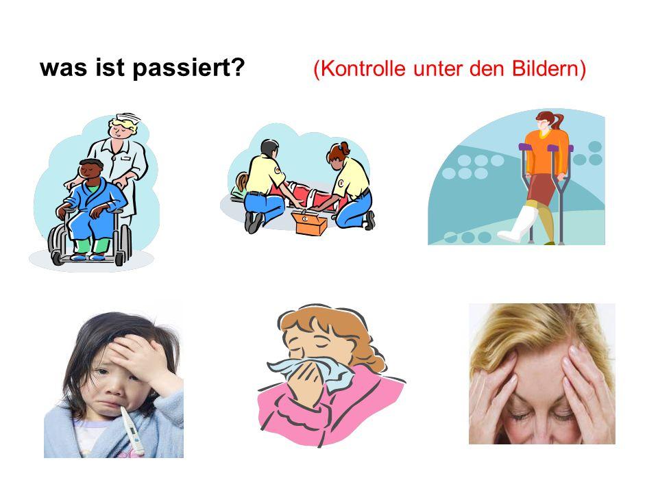 mit dem Rollstuhl fahren was ist passiert? (Kontrolle unter den Bildern) Unfall am Rücken gehen Fieber haben Schnupfen Kopfschmerzen haben