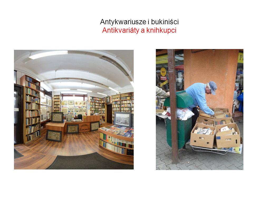 Antykwariusze i bukiniści Antikvariáty a knihkupci
