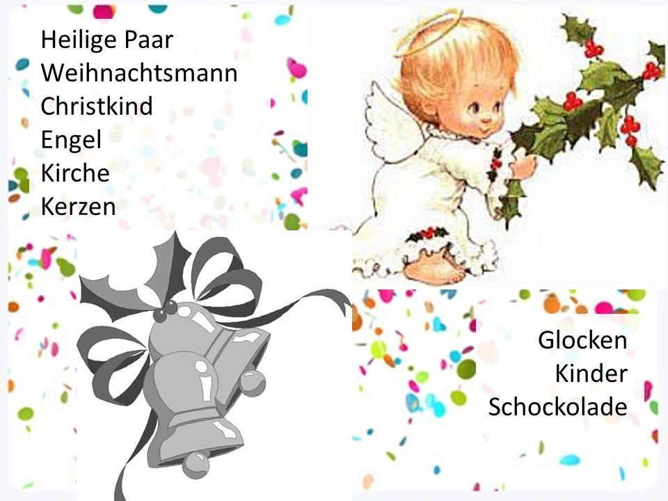 Heilige Paar Weihnachtsmann Christkind Engel Kirche Kerzen Glocken Kinder Schockolade