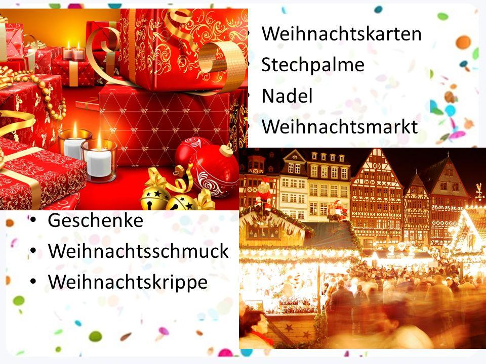 Geschenke Weihnachtsschmuck Weihnachtskrippe Weihnachtskarten Stechpalme Nadel Weihnachtsmarkt