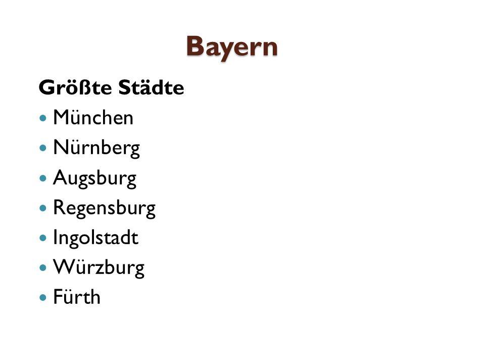 Bayern Größte Städte München Nürnberg Augsburg Regensburg Ingolstadt Würzburg Fürth