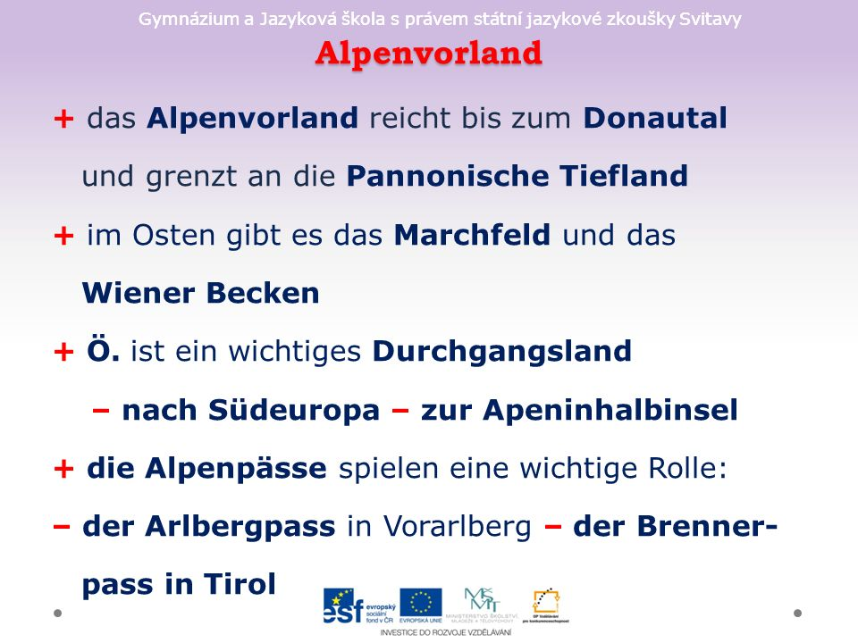 Gymnázium a Jazyková škola s právem státní jazykové zkoušky Svitavy Bundesländer - was passt wozu.