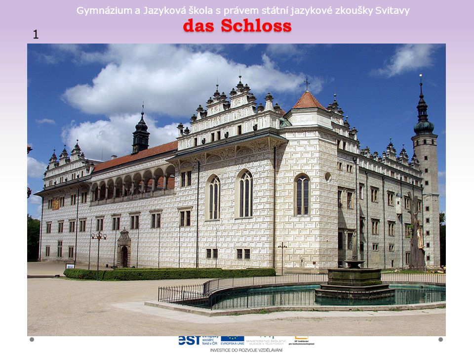 Gymnázium a Jazyková škola s právem státní jazykové zkoušky Svitavy das Schloss 1