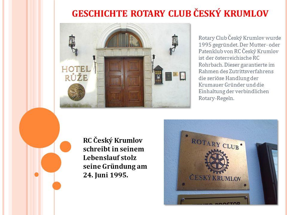 Rotary Club Český Krumlov wurde 1995 gegründet.