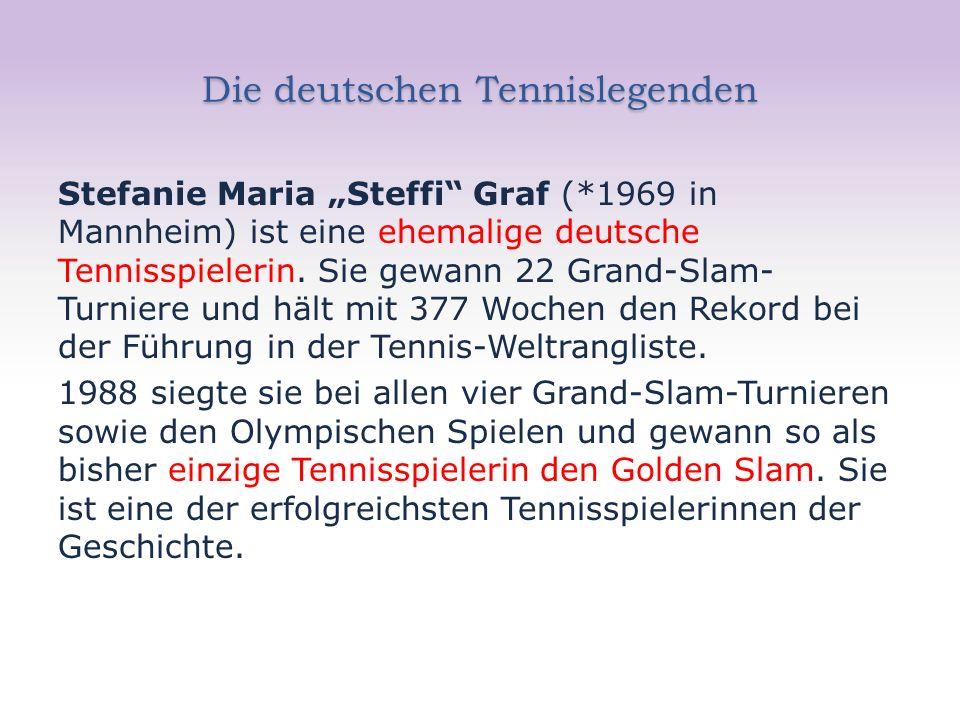 """Die deutschen Tennislegenden Stefanie Maria """"Steffi"""" Graf (*1969 in Mannheim) ist eine ehemalige deutsche Tennisspielerin. Sie gewann 22 Grand-Slam- T"""