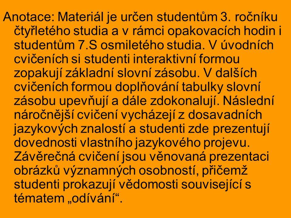 Anotace: Materiál je určen studentům 3.