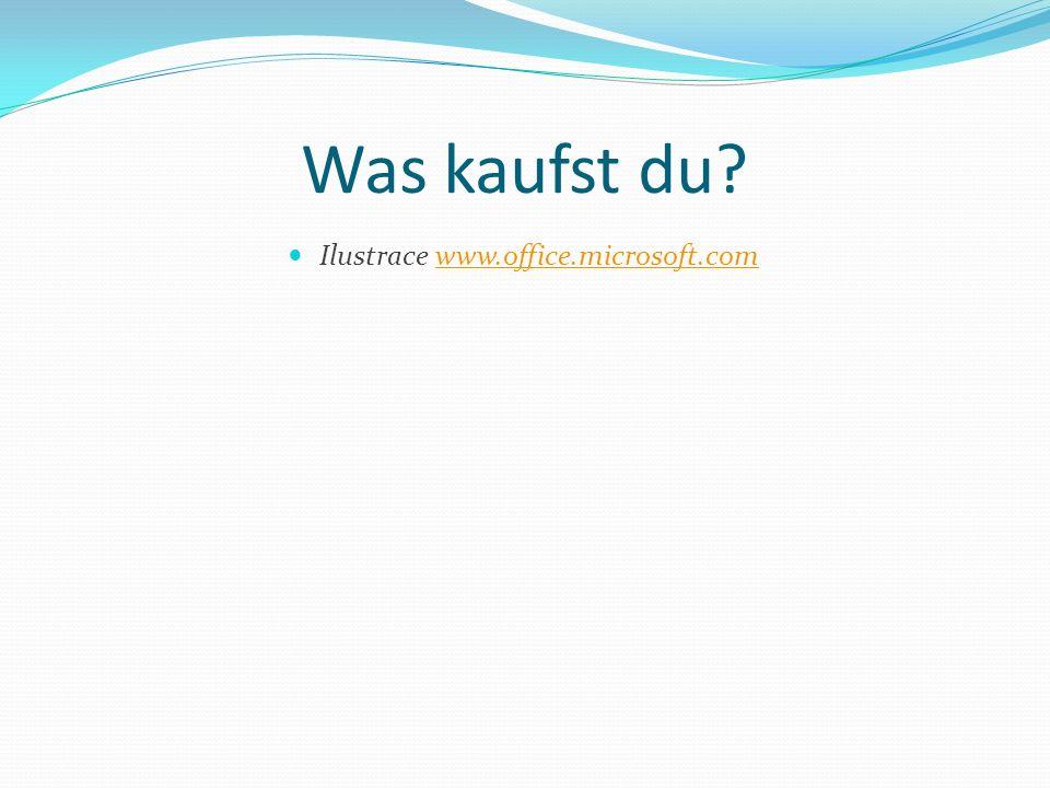 Was kaufst du? Ilustrace www.office.microsoft.comwww.office.microsoft.com