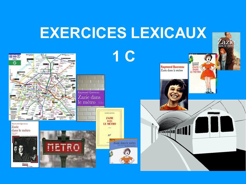 EXERCICES LEXICAUX 1 C
